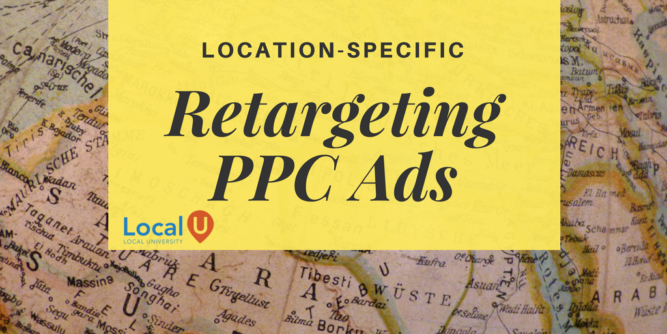retargeting ads - location specific ppc