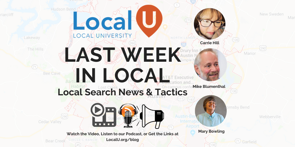 Last Wek in Local Local SEO Podcast